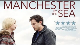 MANCHESTER BY THE SEA recenzja Kinomaniaka