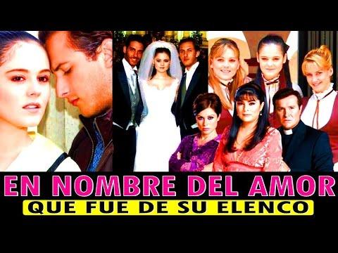 En Nombre del Amor, Actores Actualmente!! Que fue de Ellos, Reportaje Especial