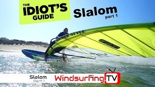Part 1 – Idiots Guide to... Slalom Racing