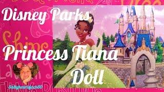 Disney Parks Princess Tiana Doll Review✨