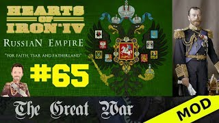 Hearts of Iron 4 - Great War Mod - Russian Empire - Episode 65