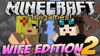 Minecraft Minigames   WIFE EDITION!   Episode 2