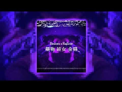 Bedoes x Napster - 藥物 妓女 金錢 [HD/HQ]