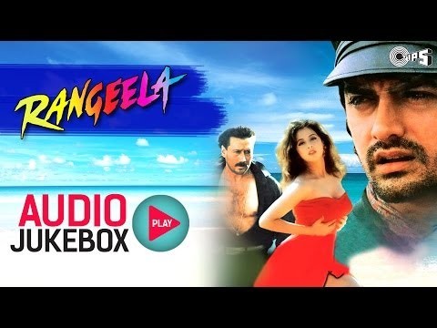 Rangeela Full Songs (Audio Jukebox) - Aamir, Urmila, Jackie, AR Rahman