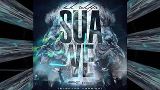 El Alfa El Jefe ✘ SUAVE (Remix) ✘ Version House ✘ Prod... By Dj Ewduar Mi✘
