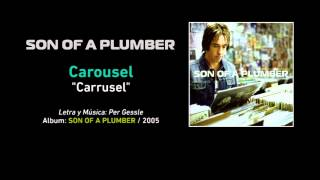 Watch Son Of A Plumber Carousel video