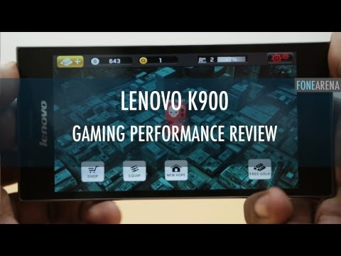 Lenovo K900 Gaming Performance Review