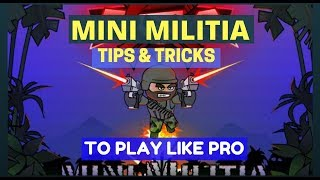 MINI MILITIA TIPS AND TRICKS IN HINDI|BE UNDEFEATED