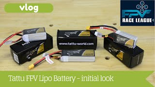 Tattu FPV Lipo Battery - vlog - first look