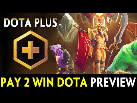 Dota PLUS preview — Dota is Pay 2 Win now?