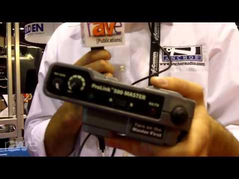 InfoComm 2013: Anchor Audio Demos ProLink 500 Master