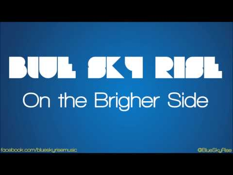 Blue Sky Rise - Show Me A Sign