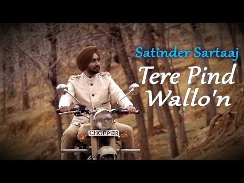 Satinder Sartaaj - Tere Pind Wallon | Rangrez video