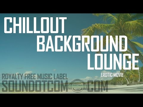 Royalty Free Music Download - Instrumental Background Upbeat Relaxing | Erotic Movie video