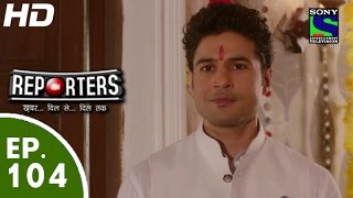 Reporters - रिपोर्टर्स - Episode 104 - 9th September, 2015