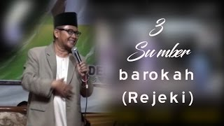 Pengajian KH imam Hambali : 3 Sumber barokah (Rejeki)