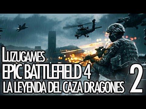 EPIC BATTLEFIELD 4 - La leyenda del Caza Dragones 2 - [Luzugames]