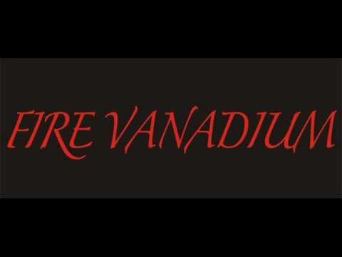 Fire Vanadium - The Lord