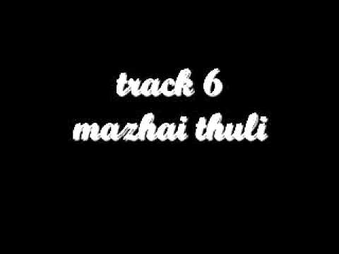 Track 6 Mazhai Thuli video