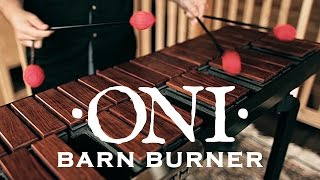 ONI Johnny D - Barn Burner (playthrough)