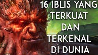 16 Iblis Terkuat dan Terkenal di Dunia