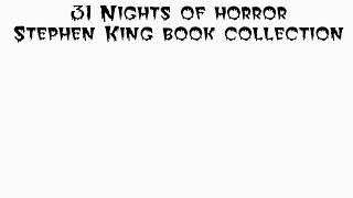 31 Nights Of Horror: My Stephen King Book Collection