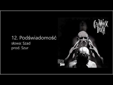 Szad Akrobata - Podświadomość (prod. Szur)
