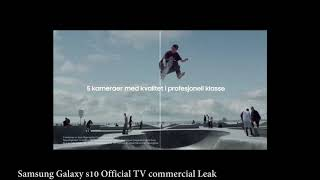 Samsung Galaxy s10 Official TV commercial Leak