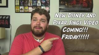 New Disney and Pixar sings Video! - Announcement