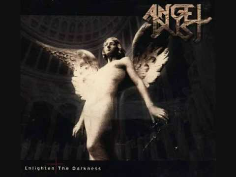 Angel Dust - Still I