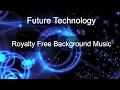 Future Technology - MidnightBlueMusic - Royalty Free Background Music