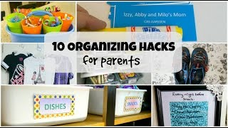 Organizing Hacks for Parents
