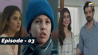 ALIF - Episode 03 - 19th OCT 2019 - HAR PAL GEO || Subtitle English ||