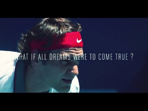 Roger Federer - What If All Dreams Were to Come True ? (HD)