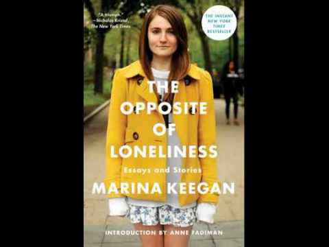 The Opposite of Loneliness review – Marina Keegan's life cut short