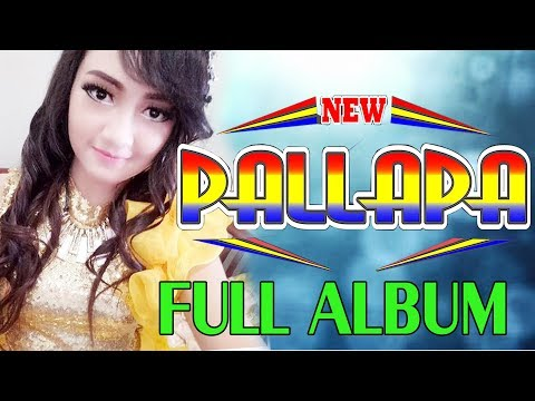 TERBARU NEW PALLAPA 2017     FULL ALBUM