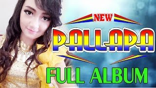 terbaru new pallapa 2017 full album