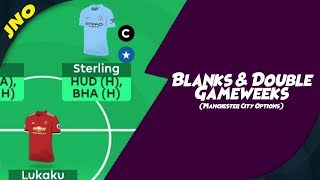 Fantasy Premier League - BLANKS & DOUBLE GAMEWEEKS - FPL DOUBLE GAMEWEEKS 32 MANCHESTER CITY OPTIONS