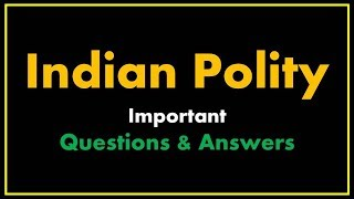 Indian Polity Important Questions And Answers