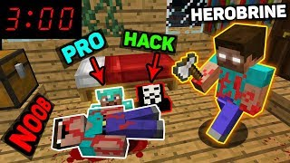 Minecraft - NOOB vs PRO vs HACKER vs HEROBRINE - DON'T PLAY MINECRAFT AT 3:00 AM Challenge!