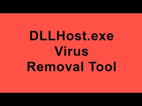 DLLHost.exe Virus Removal Tool