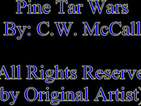 Cw Mccall - Pine Tar Wars