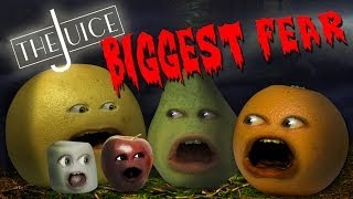 Annoying Orange - The Juice: Biggest Fear