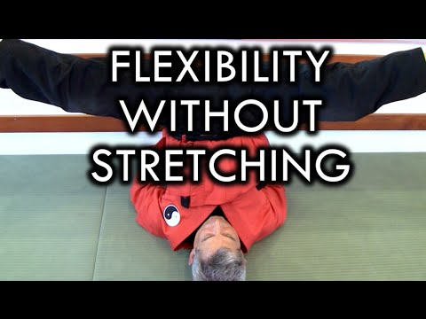 Flexibility Without Stretching for Martial Arts