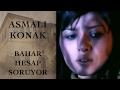 Download Bahar Hesap Soruyor (Asmalı Konak - 40. Bölüm)