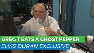 Greg T Eats a Ghost Pepper | Elvis Duran Show