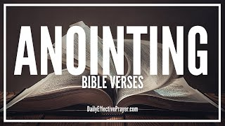 Bible Verses On The Anointing - Scriptures On The Anointing (Audio Bible)