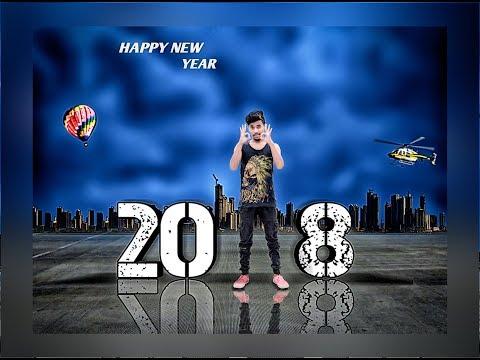 Happy New Year - 2018 || Photoshop Photo Editing || Photoshop Manipulation Editing Tutorial