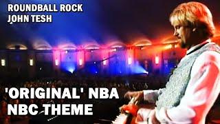 39 Original 39 Nba On Nbc Theme Roundball Rock John Tesh Facebook Com Johntesh
