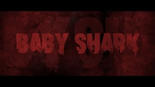 Baby Shark - The Horror Movie (Trailer)